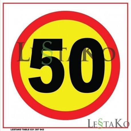 Speed sign 50 km / h 30 x 30 cm
