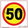 Speed sign 50 km / h 30 x 30 cm