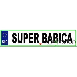 Super babi avtotablica 51x11cm