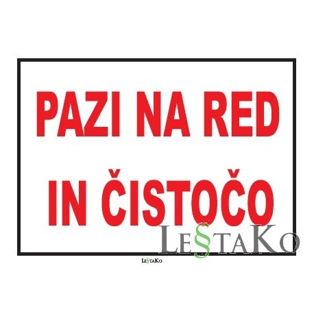 Pazi na red in čistočo 30x22cm TABLA