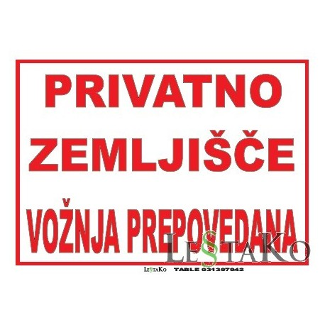 Privatno zemljišče vožnja prepovedana